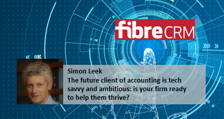 The future client of accounting is tech savvy and ambitious: is your firm ready to help them thrive?