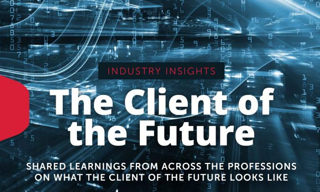 Industry Insights: The Client of the Future – Innovating Around the Client Experience & Outcomes