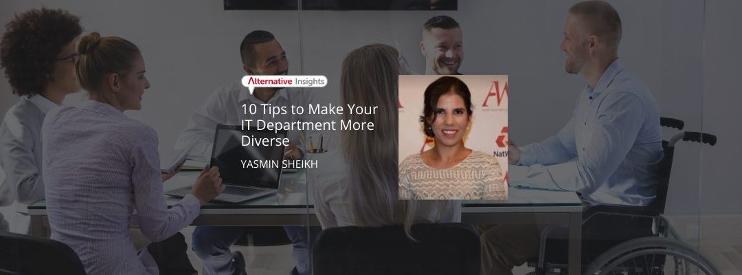 10 Tips to Make Your IT Department More Diverse