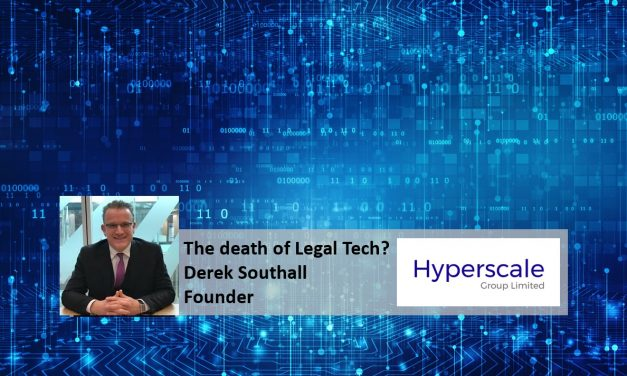 Derek Southall discusses that Legal Tech is no longer dictating its own future