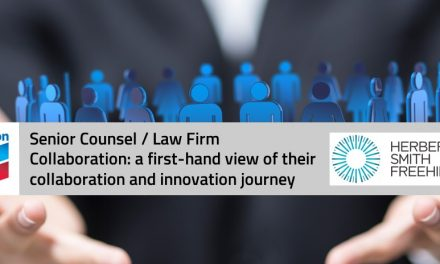 Senior Counsel / Law Firm Collaboration: a first-hand view of their collaboration and innovation journey