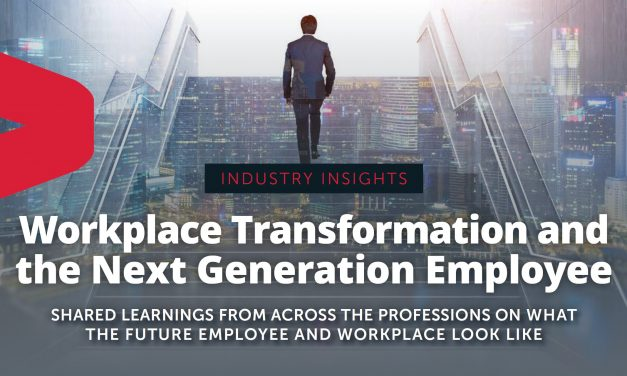 Industry Insights: Workplace Transformation and the Next Generation Employee