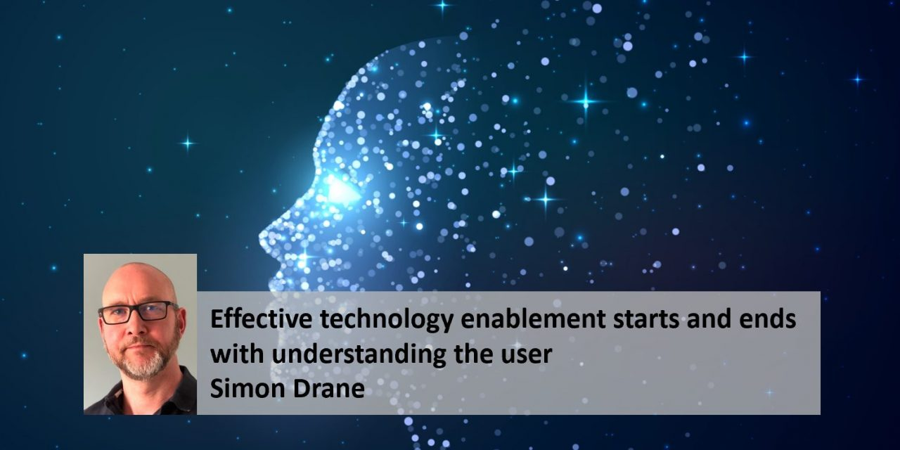 Effective technology enablement starts and ends with understanding the user