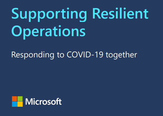 Supporting Resilient Operations – Responding to COVID-19 together