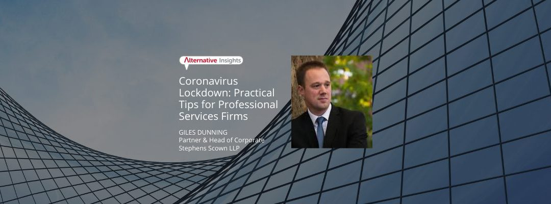 Coronavirus Lockdown: Practical Tips for Professional Services Firms