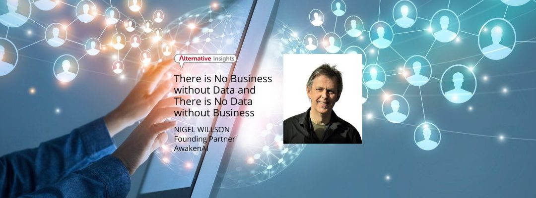 There is No Business without Data and There is No Data without Business