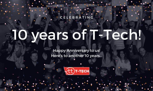 T-Tech celebrate 10 year anniversary