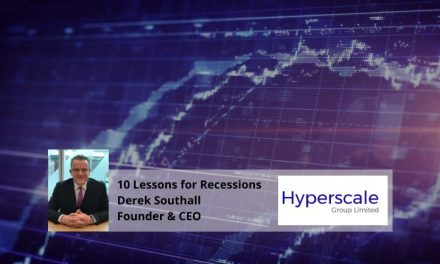 10 Lessons for Recessions with Derek Southall Founder & CEO of Hyperscale Group