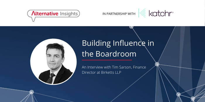Building Influence in the Boardroom: An Interview with Tim Sarson, Finance Director at Birketts LLP