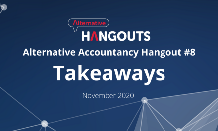Alternative Accountancy Hangout #8 Takeaways – November 2020