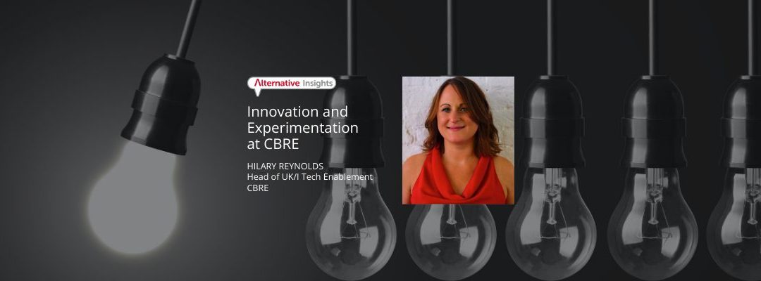 Innovation and Experimentation at CBRE with Hilary Reynolds, Head of UK/I Tech Enablement
