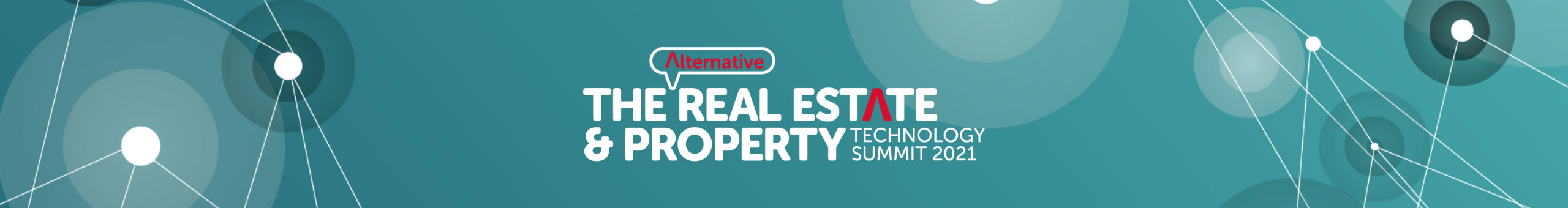 THE ALTERNATIVE REAL ESTATE AND PROPERTY TECHNOLOGY SUMMIT