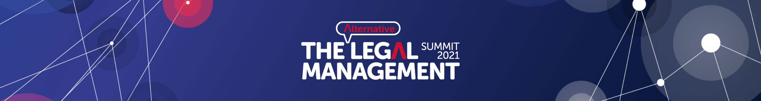 THE ALTERNATIVE LEGAL MANAGEMENT SUMMIT
