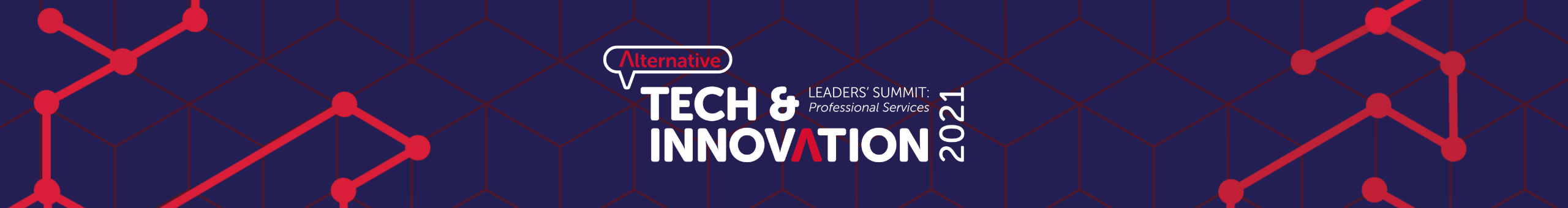 THE ALTERNATIVE TECH & INNOVATION LEADERS' SUMMIT: PROFESSIONAL SERVICES