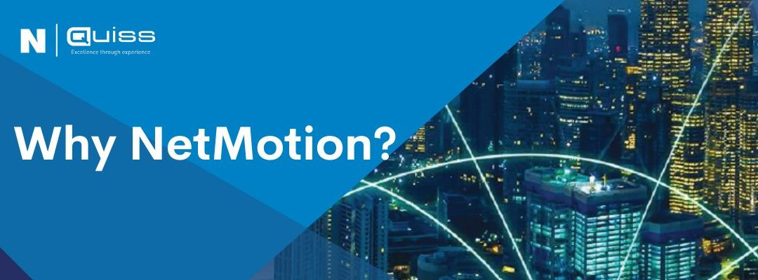 Why NetMotion?