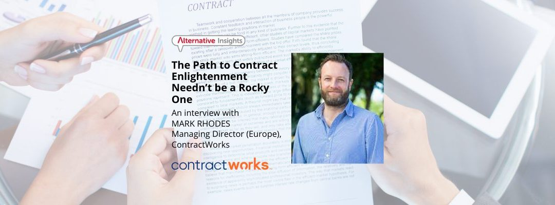 The Path to Contract Enlightenment Needn't be a Rocky One: An Interview with Mark Rhodes, Managing Director (Europe), ContractWorks
