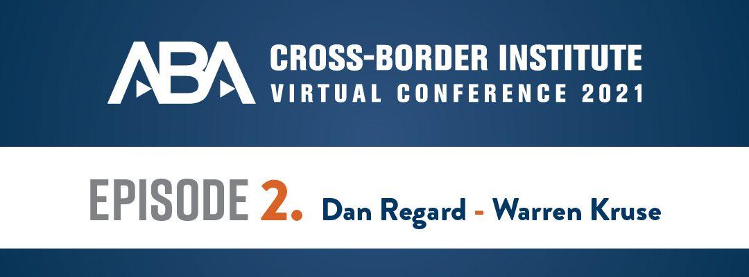 ABA Cross-Border Institute Virtual Conference Episode 2