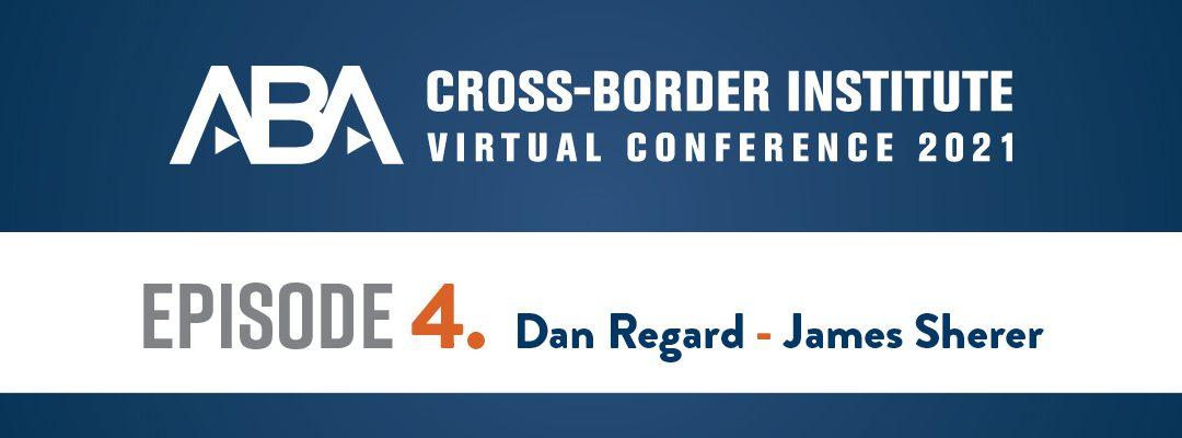 ABA Cross-Border Institute Virtual Conference Episode 4