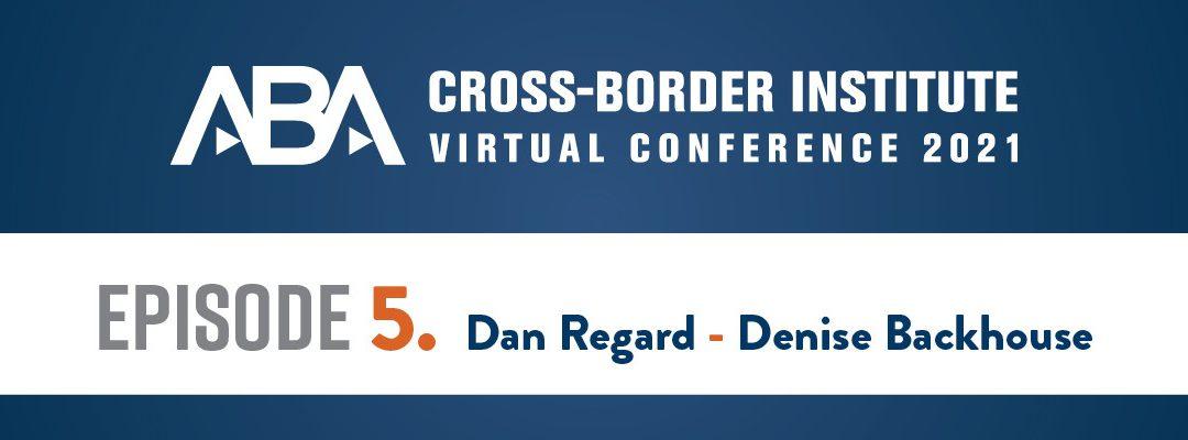 ABA Cross-Border Institute Virtual Conference Episode 5