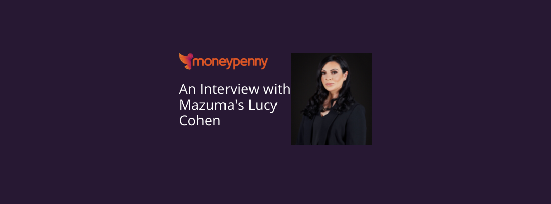 An Interview with Mazuma's Lucy Cohen